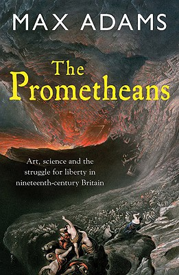 The Prometheans By Adams, Max